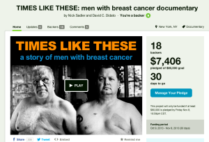 TIMES_LIKE_THESE__men_with_breast_cancer_documentary_by_Nick_Sadler_and_David_C._Didato_—_Kickstarter